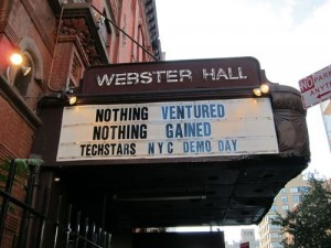 "Webster Hall sign saying ""Nothing Ventured, Nothing Gained, Techstars, NYC Demo Day."""